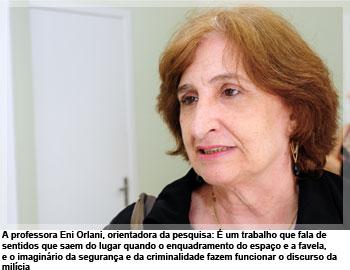 A professora Eni Orlani, orientadora da pesquisa