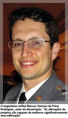 """O engenheiro militar Marcus Vinicius de Paiva Rodrigues, autor da dissertação: """"As alterações de projetos são capazes de melhorar significativamente a classificação energética de uma edificação"""""""