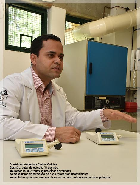 """O médico ortopedista Carlos Vinícius Gusmão, autor do estudo: """"O que nós apuramos foi que todas as proteínas envolvidas no mecanismo de formação do osso foram significativamente aumentadas após uma semana de estímulo com o ultrassom de baixa potência"""""""