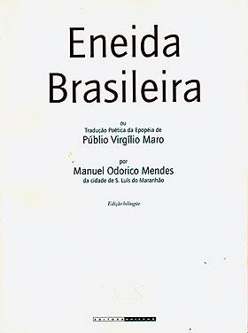 """Reprodução da capa da Eneida Brasileira, cuja edição foi preparada e comentada pelo Grupo de Trabalho Odorico Mendes: desvendando """"pequenos enigmas"""""""