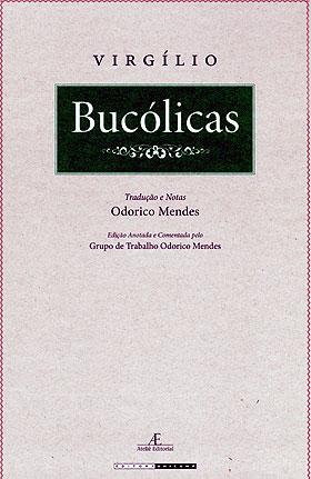 """Reprodução da capa  Bucólicas, cuja edição foi preparada e comentada pelo Grupo de Trabalho Odorico Mendes: desvendando """"pequenos enigmas"""""""